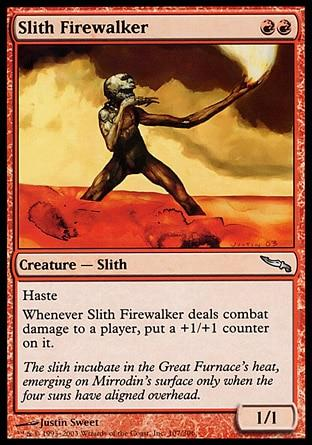 Slith Andarilho do Fogo / Slith Firewalker