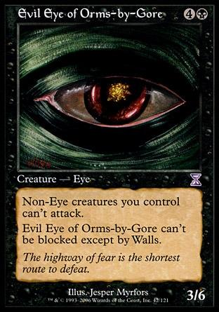 Olho Maligno de Orms / Evil Eye of Orms-by-Gore