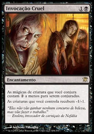 Invocação Cruel / Heartless Summoning