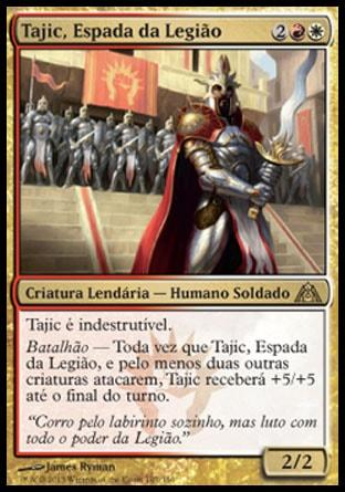 Tajic, Espada da Legião / Tajic, Blade of the Legion