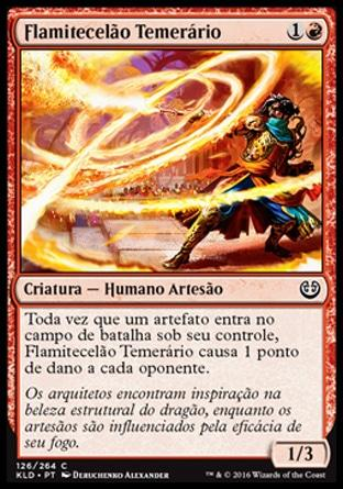 Flamitecelão Temerário / Reckless Fireweaver