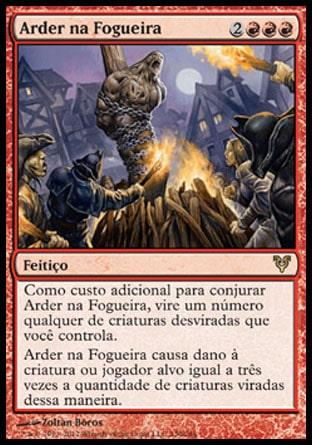 Arder na Fogueira / Burn at the Stake