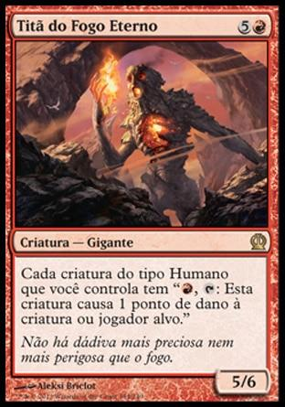 Titã do Fogo Eterno / Titan of Eternal Fire