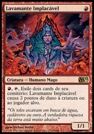 Lavamante Implacável / Grim Lavamancer