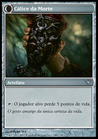 Cálice da Morte / Chalice of Death