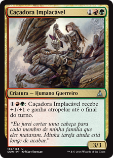 Caçadora Implacável / Relentless Hunter