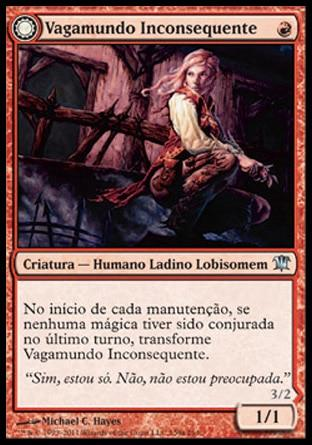 Vagamundo Inconsequente / Reckless Waif