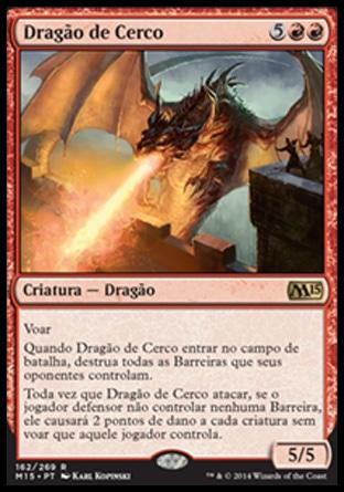 Dragão de Cerco / Siege Dragon