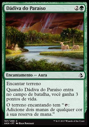 Dádiva do Paraíso / Gift of Paradise