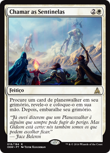 Chamar as Sentinelas / Call the Gatewatch