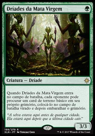 Dríades da Mata Virgem / Old-Growth Dryads
