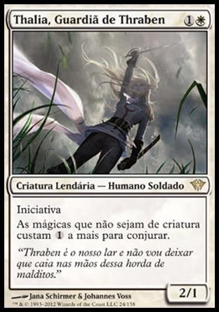 Thalia, Guardiã de Thraben / Thalia, Guardian of Thraben