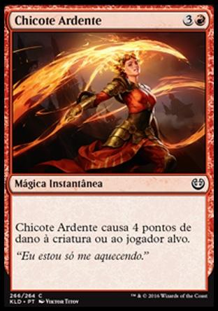Chicote Ardente / Flame Lash