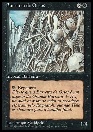 Barreira de Ossos / Wall of Bone
