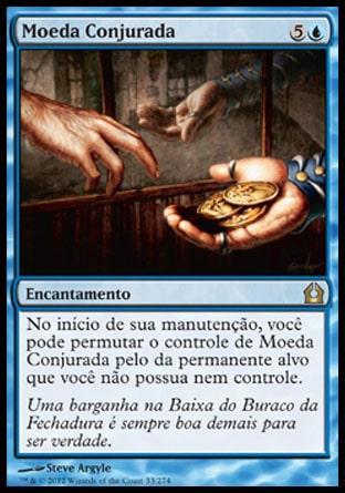 Moeda Conjurada / Conjured Currency