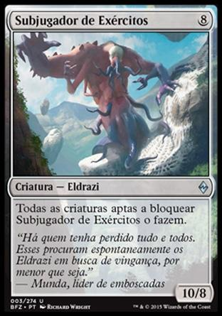 Subjugador de Exércitos / Breaker of Armies
