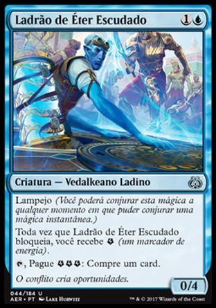 Ladrão de Éter Escudado / Shielded Aether Thief