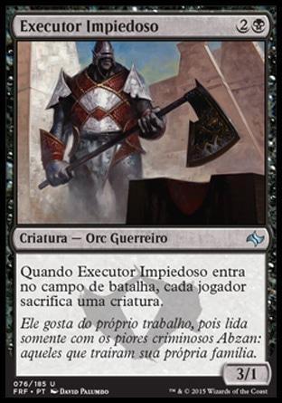 Executor Impiedoso / Merciless Executioner