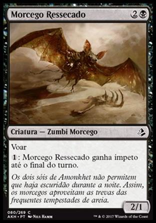 Morcego Ressecado / Blighted Bat