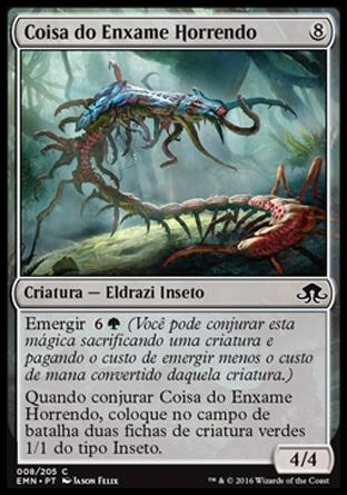 Coisa do Enxame Horrendo / It of the Horrid Swarm