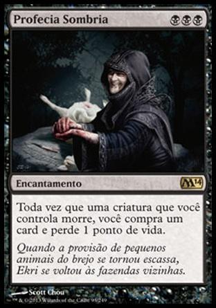 Profecia Sombria / Dark Prophecy
