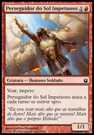 Perseguidor do Sol Impetuoso / Impetuous Sunchaser